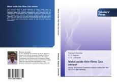 Bookcover of Metal oxide thin films Gas sensor