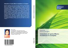 Portada del libro de Induction of some Micro-mutations in Cowpea
