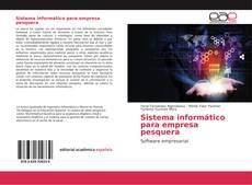 Capa do livro de Sistema informático para empresa pesquera