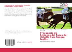 Copertina di Frecuencia de Lesiones del Casco del Caballo Pura Sangre Inglés