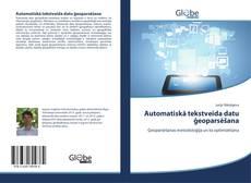 Обложка Automatiskā tekstveida datu ģeoparsēšana