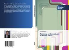 Portada del libro de Teaching undergraduate business ethics