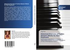 Bookcover of Historical Overview of Carlos Seixas's Works for Solo Keyboard
