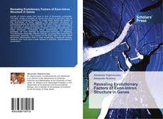 Bookcover of Revealing Evolutionary Factors of Exon-Intron Structure in Genes