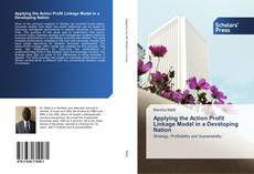 Capa do livro de Applying the Action Profit Linkage Model in a Developing Nation