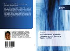 Buchcover von Resilience and Academic success among Bermuda foster children