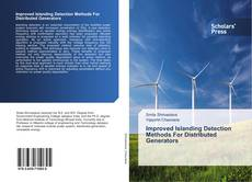 Couverture de Improved Islanding Detection Methods For Distributed Generators