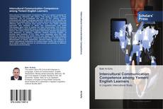 Bookcover of Intercultural Communication Competence among Yemeni English Learners