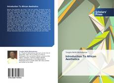 Bookcover of Introduction To African Aesthetics
