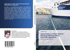 Bookcover of Optimization of Rich Vehicle Routing Problem Using Heuristic Algorithm