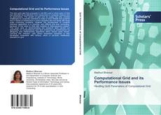 Bookcover of Computational Grid and its Performance Issues