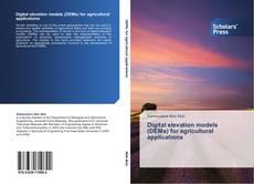 Digital elevation models (DEMs) for agricultural applications kitap kapağı