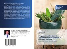 Bookcover of Polysaccharides based approach for management of diabetes mellitus
