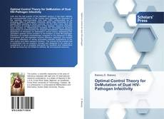 Bookcover of Optimal Control Theory for DeMutation of Dual HIV-Pathogen Infectivity