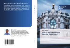 Bookcover of Priority Sector Lending: Bankers' Experience