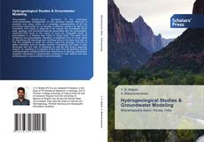 Bookcover of Hydrogeological Studies   & Groundwater Modeling
