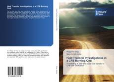 Bookcover of Heat Transfer Investigations in a CFB Burning Coal