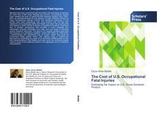 Borítókép a  The Cost of U.S. Occupational Fatal Injuries - hoz