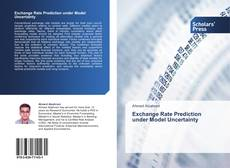 Bookcover of Exchange Rate Prediction under Model Uncertainty