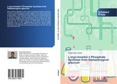 Bookcover of L-myo-Inositol-1-Phosphate Synthase from Diplopterygium glaucum