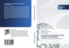 Long-term nanofluids for heat transfer intensification kitap kapağı