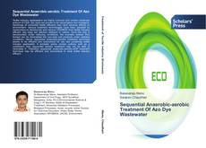 Bookcover of Sequential Anaerobic-aerobic Treatment Of Azo Dye Wastewater