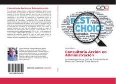 Portada del libro de Consultoria Acción en Administración