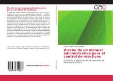Copertina di Diseño de un manual administrativo para el control de reactivos