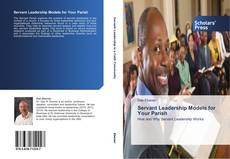 Bookcover of Servant Leadership Models for Your Parish