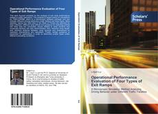 Bookcover of Operational Performance Evaluation of Four Types of Exit Ramps