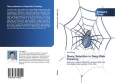 Copertina di Query Selection in Deep Web Crawling