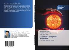Bookcover of Quantum-Dot optical Amplifiers