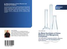 Couverture de On Metal Synthesis of Some Rhenium and Manganese Complexes