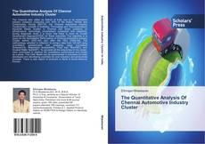 Borítókép a  The Quantitative Analysis Of Chennai Automotive Industry Cluster - hoz