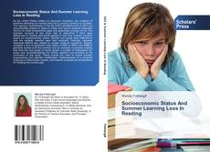 Couverture de Socioeconomic Status And Summer Learning Loss In Reading