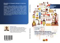 Prevention of iatrogenic diseases in veterinary Practice的封面