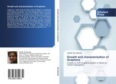 Bookcover of Growth and characterization of Graphene