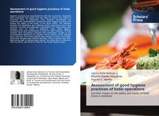 Bookcover of Assessment of good hygiene practices of hotel operations