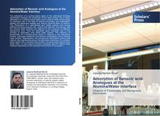 Bookcover of Adsorption of Benzoic acid Analogues at the Alumina/Water Interface