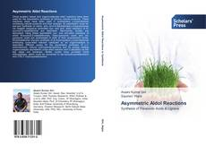 Bookcover of Asymmetric Aldol Reactions