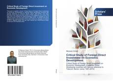 Critical Study of Foreign Direct Investment on Economic Development kitap kapağı