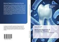Couverture de Molecular Diagnosis of Periodontal Diseases