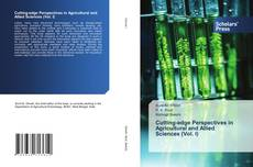 Bookcover of Cutting-edge Perspectives in Agricultural and Allied Sciences (Vol. I)