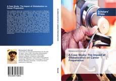 Portada del libro de A Case Study: The Impact of Globalization on Career Preparation