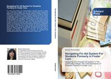 Bookcover of Navigating Fin Aid System For Students Formerly in Foster Care