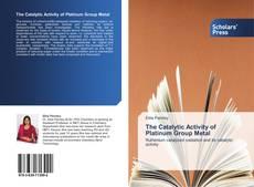 Buchcover von The Catalytic Activity of Platinum Group Metal