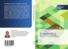 Buchcover von The Mediator Role in Conciliation Hearings: