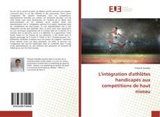 Обложка L'intégration d'athlètes handicapés aux compétitions de haut niveau