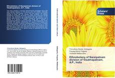 Bookcover of Ethnobotany of Narsipatnam division of Visakhapatnam, A.P., India