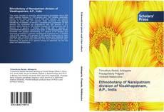 Ethnobotany of Narsipatnam division of Visakhapatnam, A.P., India的封面